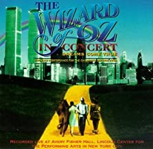 The Wizard Of Oz In Concert: A Benefit Performance For The Children's Defense Fund 1996 Lincoln Center Cast