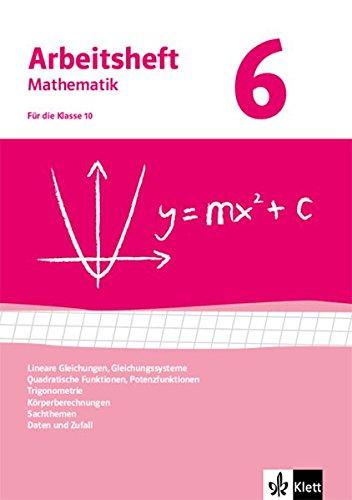 Gleichungen, Funktionen, Trigonometrie, Rauminhalte, Sachthemen, Daten/Zufall. Ausgabe ab 2009: Arbeitsheft mit Lösungsheft Klasse 10 (Arbeitsheft Mathematik)
