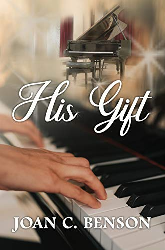His Gift by [Joan C. Benson]