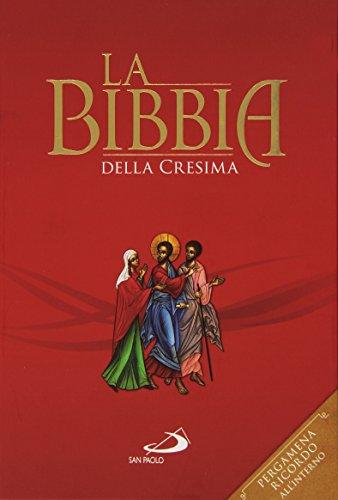 La Bibbia della cresima. Ediz. speciale