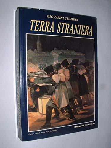 TERRA STRANIERA EDIZIONI FILOGRAF 1993