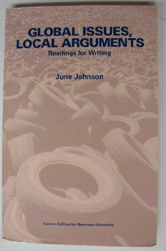 Global Issues, Local Arguments - Readings for Writing - Neumann University Edition