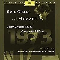 Mozart: Piano Concerto No. 27; Concerto for 2 Pianos by Wolfgang Amadeus Mozart