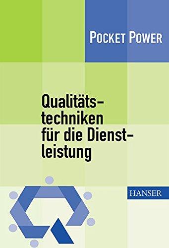 Qualitätstechniken für die Dienstleistung: Die D 7