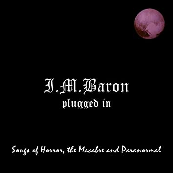 Plugged In: Songs of Horror, The Macabre and Paranormal