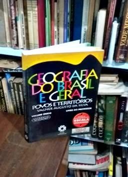 Geografia do Brasil e geral: povos e territórios, volume único