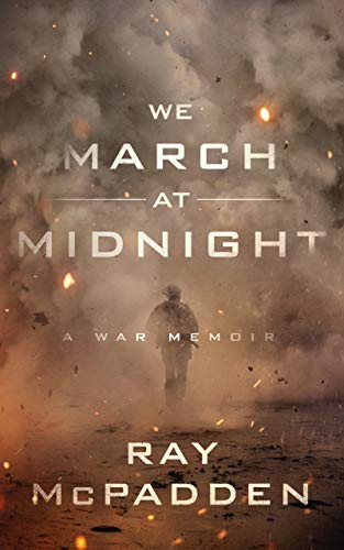 Compare Textbook Prices for We March at Midnight: A War Memoir Unabridged Edition ISBN 9781982691011 by Ray McPadden