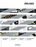 Relogo - Rediseño De La Marca: Re-designing the Brand