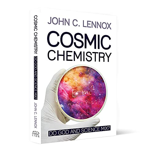 Compare Textbook Prices for Cosmic Chemistry: Do God and Science Mix 1 Edition ISBN 9780745981420 by Lennox, Professor John C