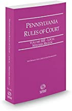 Pennsylvania Rules of Court - Local Western, 2018 revised ed. (Vol. IIIE, Pennsylvania Court Rules)