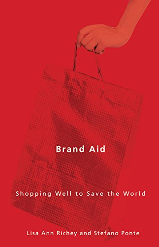 Brand Aid: Shopping Well to Save the World (Quadrant...