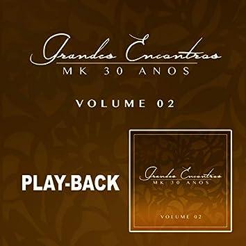 Grandes Encontros MK 30 Anos - Vol. 2 (Playback)