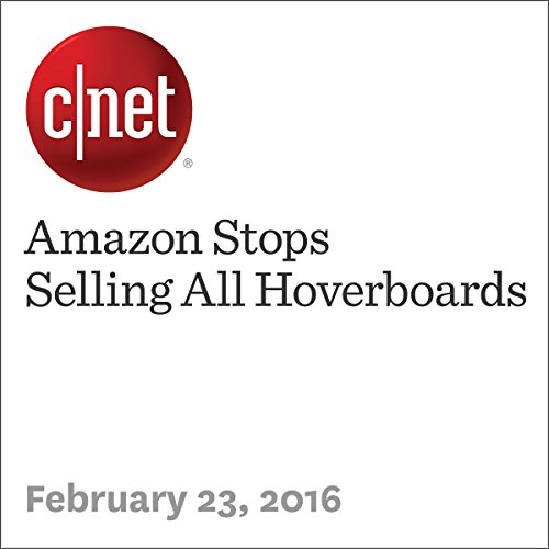 Amazon Stops Selling All Hoverboards cover art