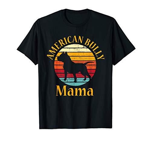 Bully American Mama | Mom Bulldog Gift, Bull Dog Owner Gifts T-Shirt