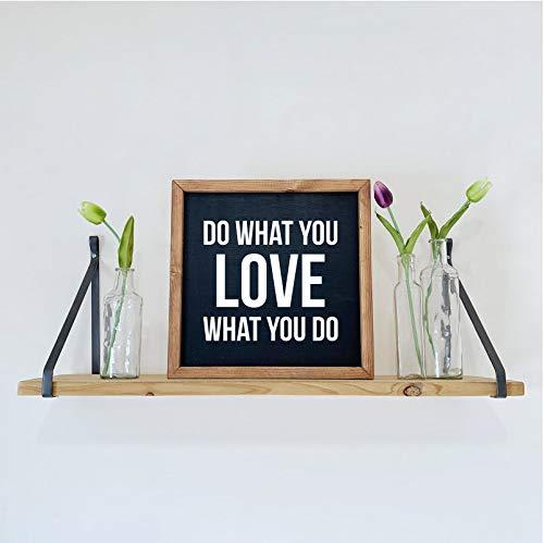 Zachrtroo - Señal de Madera con Texto en inglés Do What You Love What You Do Love What You Do enmarcada