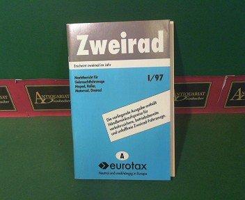 Zweirad - I/97 - Marktbericht für Gebrauchtfahrzeuge - Moped, Roller, Motorrad, Dreirad.