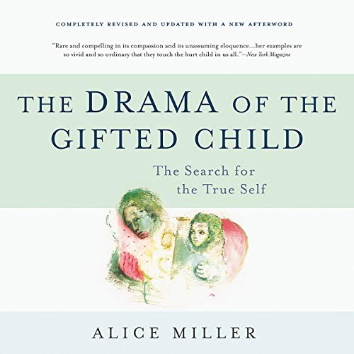 The Drama of the Gifted Child audiobook cover art