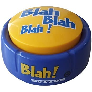 Blah Button – Talking Blue Button Features Hilarious Blah Sayings – Talking Novelty Gift for Laughs and Stress Relief – Talkie Toys Products