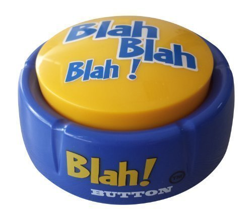 The Blah Button