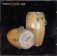 Totally Latin Jazz