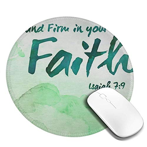 Mouse Pad Round for Kids Bibie Verse Satnd in Faith Calligraphy Mini Cute Mouse Pad Mat Women Girls Cool Personalized Gaming Non Slip Mousepad for Computer Laptop Office Non Slip