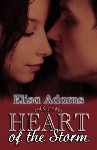 Heart of the Storm by Elisa Adams (2007-07-17)