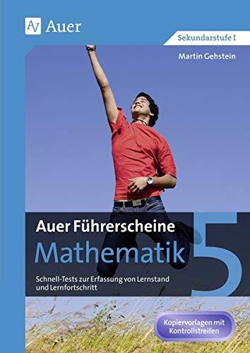 Auer Führerscheine Mathematik Klasse 5: Schnell-Tests zur Erfassung von Lernstand und Lernfortschritt