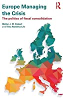 Europe Managing the Crisis: The politics of fiscal consolidation