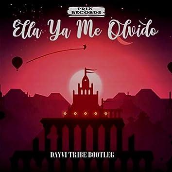 Ella Ya Me Olvido (Tribe Bootleg)