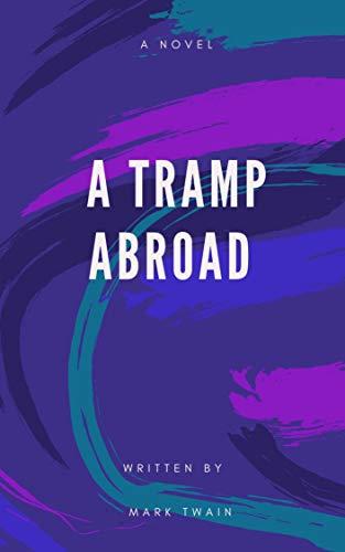 A Tramp Abroad (English Edition)
