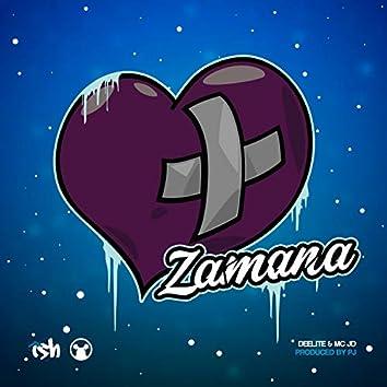Zamana (feat. Deelite MC)