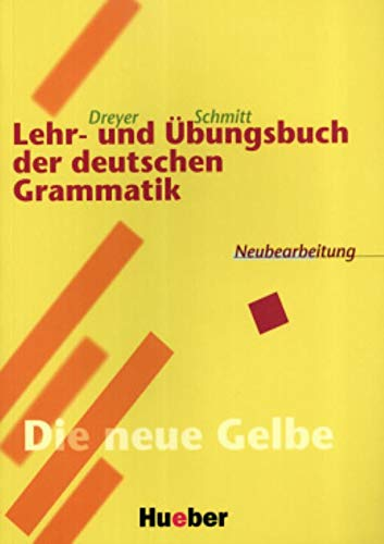 LEHR-UND ÜBUNGSB.DT.GRAMMATIK [Lingua tedesca]: 'Die neue Gelbe'. RSR