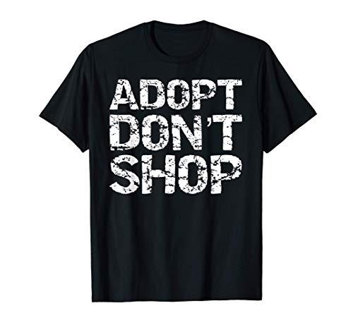 Vintage Pet Adoption Quote Rescue Saying Adopt Don't Shop T-Shirt