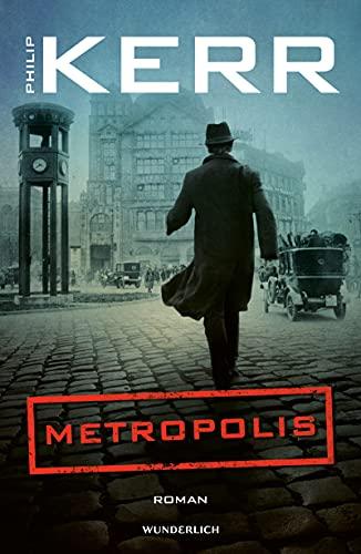 Metropolis (Bernie Gunther ermittelt 14)