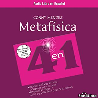 Metafisica 4 en 1     Volumen 1 [Power Through Metaphysics]              By:                                                                                                                                 Conny Mendez                               Narrated by:                                                                                                                                 Isabel Varas                      Length: 5 hrs and 28 mins     189 ratings     Overall 4.5