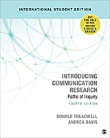 Introducing Communication Research - International Student Edition: Paths of Inquiry