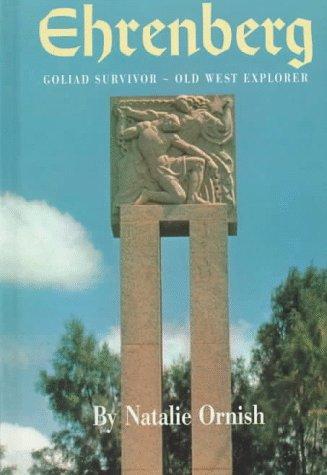 Ehrenberg: Goliad Survivor, Old West Explorer : A Biography