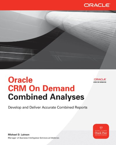 Oracle CRM On Demand Combined Analyses (Oracle Press) (English Edition)