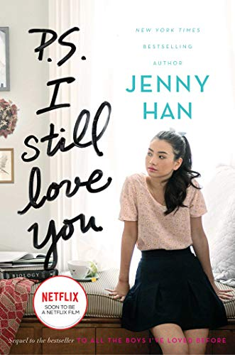 P.S. I Still Love You (Volume 2) (To All the Boys I've Loved Before, Band 2)