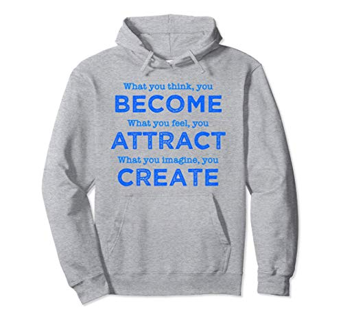 Buddha Quote, What You Think You Become, Buddha Gifts Pullover Hoodie