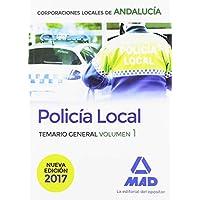 Policía Local de Andalucía. Temario General. Volumen 1