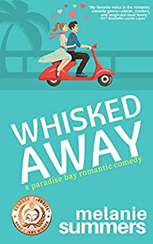 Whisked Away (PARADISE BAY SERIES Book 2) (English Edition) por [Melanie Summers, MJ Summers]