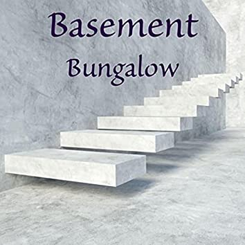 Basement Bungalow (feat. Erin Corbin)
