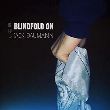 Blindfold On