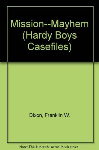 Download Mission: Mayhem (Hardy Boys Casefiles) 0606070028