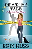 The Medium's Tale (A Lost Souls Lane Mystery Book 5)