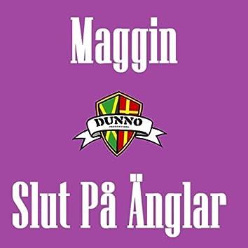 Slut Pa Anglar (Remaster)