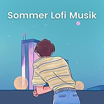 Sommer Lofi Musik: Chillige Lofi Hip Hop Beats zum entspannen und chillen zu hause oder draußen