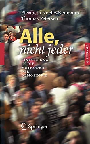 Alle, nicht jeder: Einführung in die Methoden der Demoskopie (German Edition)