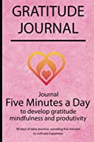 Gratitude journal: Journal Five minutes a day to develop gratitude, mindfulness and productivity By Simple Live 7644